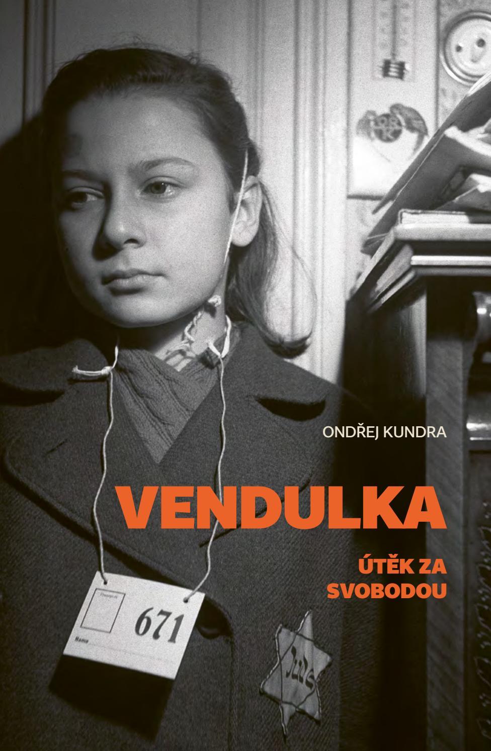 Obálka knihy Vendulka. Útěk za svobodou