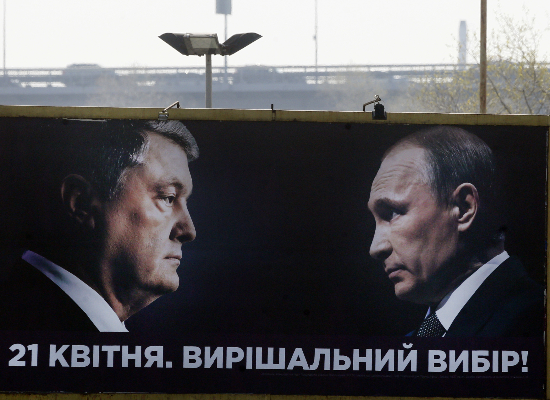 Billborad Petra Porošenka s nápisem: 21. duben, den rozhodující volby